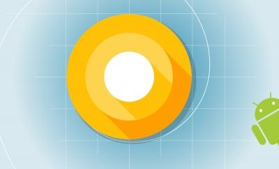 Новата версия Android O вече е при разработчиците